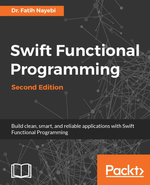 Swift Functional Programming - Second Edition