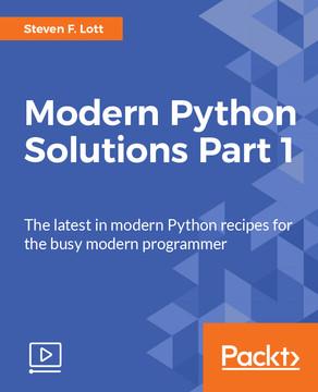Modern Python Solutions – Part 1