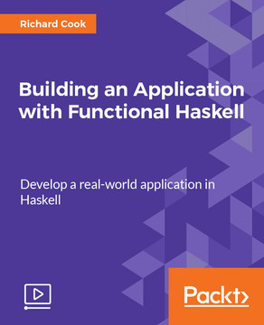 Building an Application with Functional Haskell
