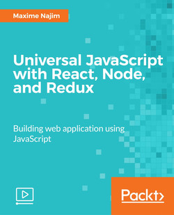 Universal JavaScript with React, Node, and Redux