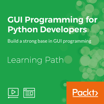 Learning Path: GUI Programming for Python Developers