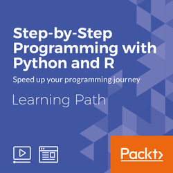 Learning Path: Step-by-Step Programming with Python and R
