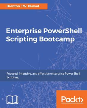 Enterprise PowerShell Scripting Bootcamp