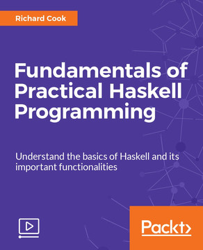 Fundamentals of Practical Haskell Programming