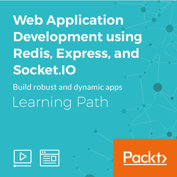 Learning Path: Web Application Development using Redis, Express, and Socket.IO