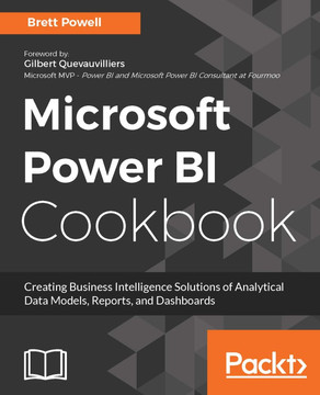 Microsoft Power BI Cookbook [Book]