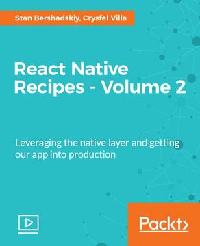 React Native Recipes - Volume 2