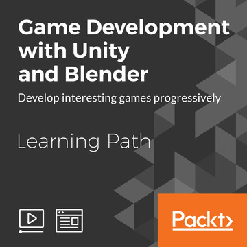 Learning Path: Game Development with Unity and Blender