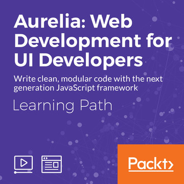 Learning Path: Aurelia: Web Development for UI Developers