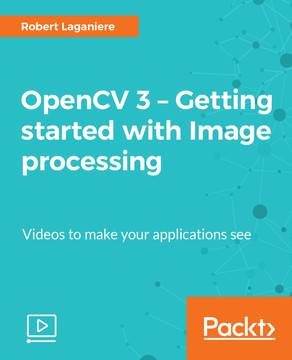 OpenCV 3 – Getting started with Image processing