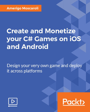 Create and Monetize your C# Games on iOS and Android