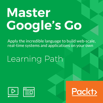 LEARNING PATH: Master Google's Go