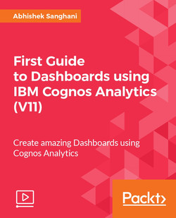 First Guide to Dashboards using IBM Cognos Analytics (V11)