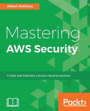 Mastering AWS Security