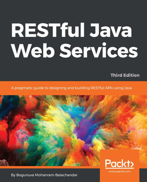 RESTful Java Web Services - Third Edition [Book]