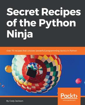 Secret Recipes of the Python Ninja