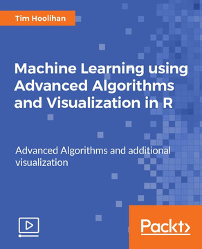Machine Learning using Advanced Algorithms and Visualization in R