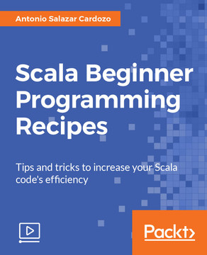 Scala Beginner Programming Recipes
