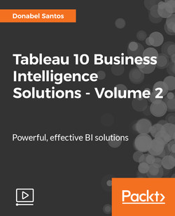 Tableau 10 Business Intelligence Solutions - Volume 2