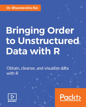 Bringing Order to Unstructured Data with R