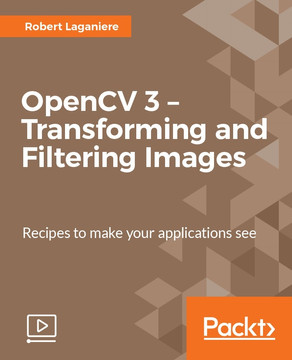 OpenCV 3 – Transforming and Filtering Images