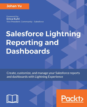 Salesforce Lightning Reporting and Dashboards [Book]
