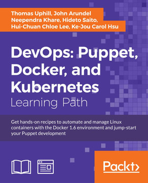 DevOps: Puppet, Docker, and Kubernetes [Book]