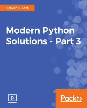 Modern Python Solutions - Part 3