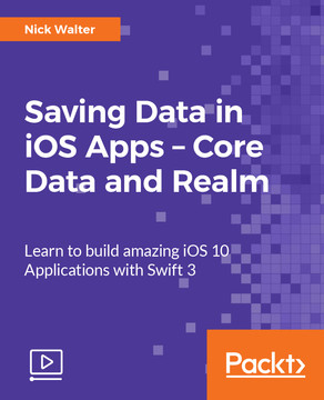 Saving Data in iOS Apps – Core Data and Realm