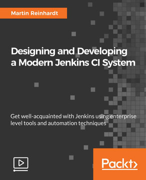 Designing and Developing a Modern Jenkins CI System