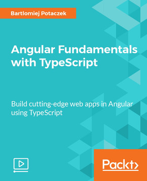 Angular Fundamentals with TypeScript
