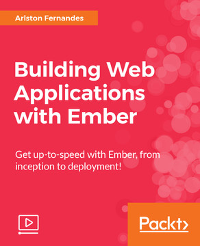Building Web Applications with Ember