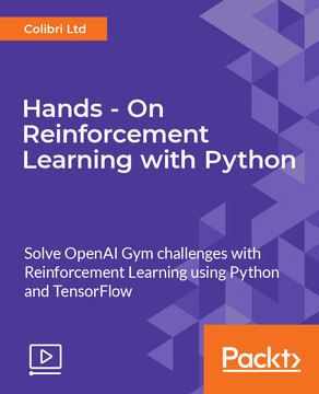 Hands - On Reinforcement Learning with Python [Video]