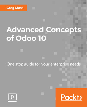 Advanced Concepts of Odoo 10