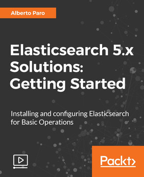 Elasticsearch 5.x Solutions: Getting Started