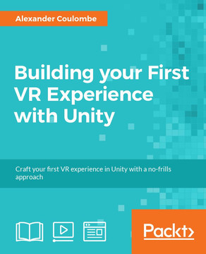 Building your First VR Experience with Unity [Video]