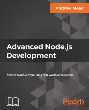 Advanced Node js Development [Book]