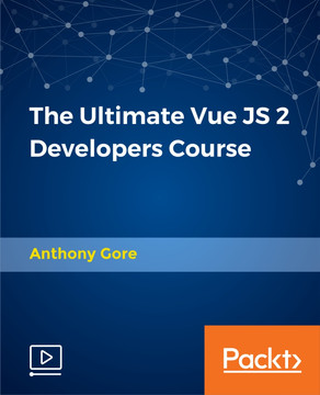 The Ultimate Vue JS 2 Developers Course