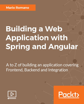 Building a Web Application with Spring and Angular