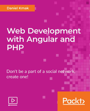 Web Development with Angular and PHP