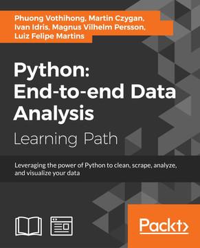 Python: End-to-end Data Analysis [Book]