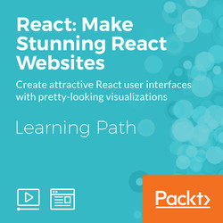Learning Path: React: Make Stunning React Websites