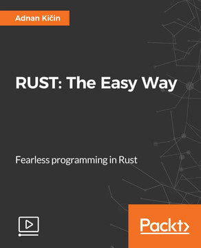 RUST: The Easy Way
