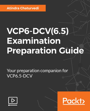 VCP6-DCV(6.5) Examination Preparation Guide