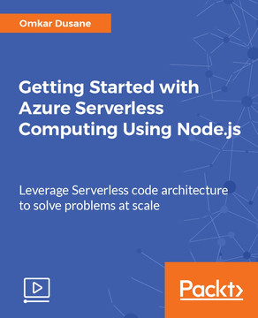 Getting Started with Azure Serverless Computing Using Node.js