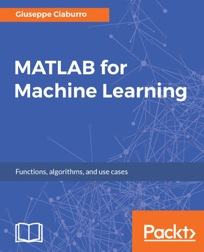 MATLAB for Machine Learning [Book]