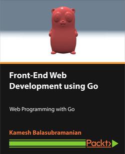 Front-End Web Development using Go