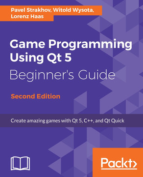 Game Programming using Qt 5 Beginner's Guide - Second