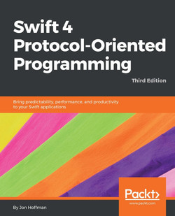 Swift 4 Protocol-Oriented Programming - Third Edition