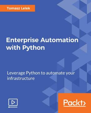 Enterprise Automation with Python